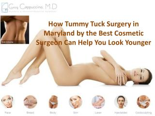 How Tummy Tuck Surgery in Maryland by the Best Cosmetic Surgeon Can Help You Look Younger