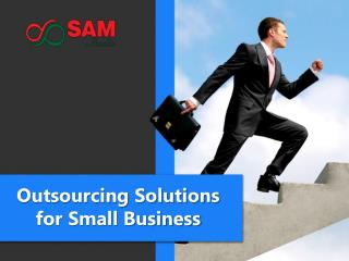 Outsource solutions to your small business – Outsourcing Company