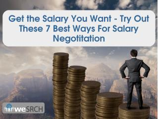Get the Salary You Want - Try Out These 7 Best Ways For Salary Negotitation