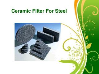 3 Major Points About Ceramic Filter For Steel