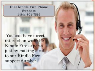 Kindle Fire Phone Support 1-844-801-7563