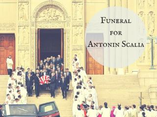 Funeral for Antonin Scalia