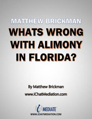 Matthew Brickman - What's Wrong With Alimony In Florida
