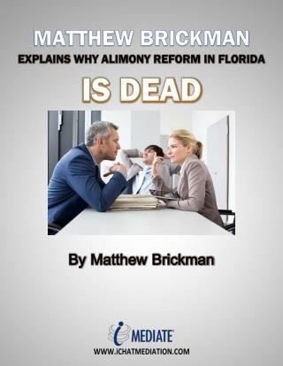Matthew Brickman Explains Why Alimony Reform In Florida Is Dead