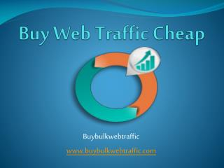Buy  Web Traffic Cheap