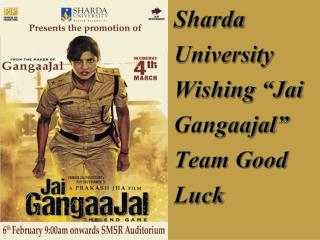 Jai Gangaajal Promotion At Sharda University