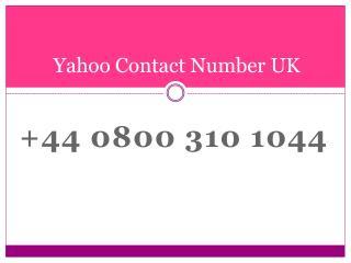 Change your Yahoo password 0800 310 1044