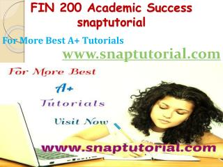 FIN 200 Academic Success-snaptutorial.com