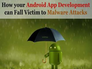 Top 5 Android AppDevelopment security Tips to avoid Malware attacks