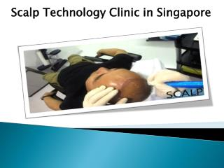 Scalp Technology Clinic in Singapore
