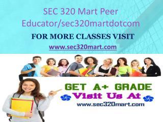 SEC 320 MART Peer Educator/sec320martdotcom