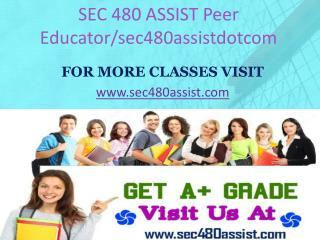 SEC 480 ASSIST Peer Educator/sec480assistdotcom