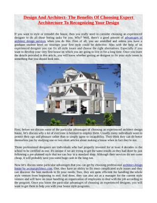 Design And Architect- The Benefits Of Choosing Expert Architecture To Recognizing Your Design