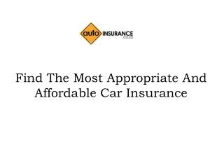 Find The Most Appropriate And Affordable Car Insurance