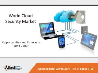 World Cloud Security Market - Opportunities and Forecasts, 2014 - 2020