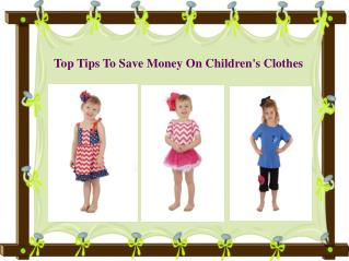 Top Tips To Save Money On Children's Clothes