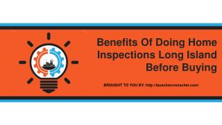 Benefits Of Doing Home Inspections Long Island Before Buying