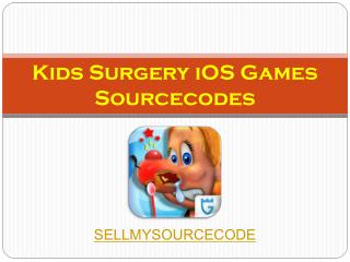 Kids Surgery iOS Games Sourcecodes