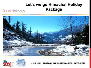 Amazing Holidays In Himachal with Himachal Tour Packages.