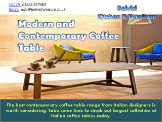 Modern and contemporary coffee table