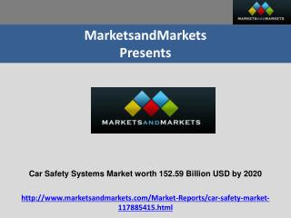 Car Safety Market Is Expected To Reach $152.59 Billion by 2020