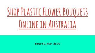 Buy Plastic Flower BouquetsOnline in Australia