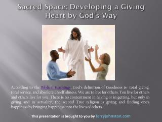 Sacred Space: Developing a Giving Heart by God's Way