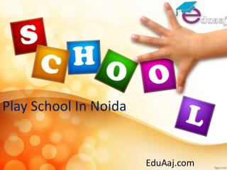 Play School In Noida