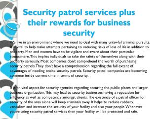 Security patrol services plus their rewards for business security