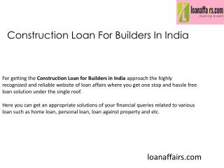 Construction Loan For Builders In India