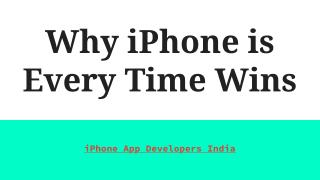 Why iPhone is Every Time Wins - iPhone App Developers