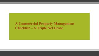 A Commercial Property Management Checklist – A Triple Net Lease