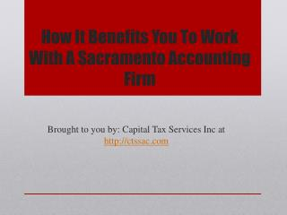How It Benefits You To Work With A Sacramento Accounting Firm