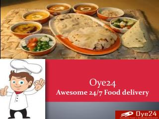 Select Awesome 24/7 Food delivery