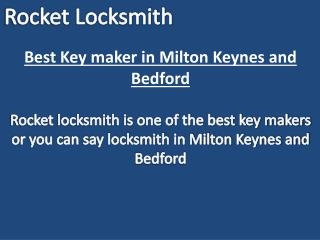 Best Key maker in Milton Keynes and Bedford