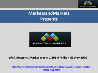 qPCR Reagents Market worth 1,893.9 Million USD by 2020