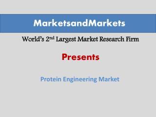 Protein Engineering Market worth $1,463.0 Million by 2020