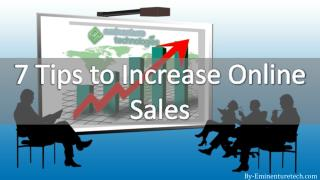 7 Tips to Increase Online Sales
