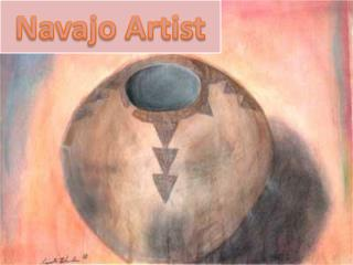 About Navajo Artist