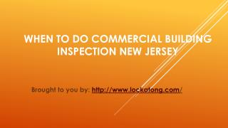 When To Do Commercial Building Inspection New Jersey