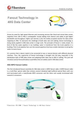 Fanout technology in 40G data center
