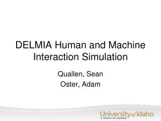 DELMIA Human and Machine Interaction Simulation