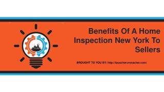 Benefits Of A Home Inspection New York To Sellers