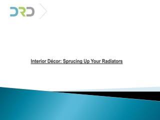 Interior Décor: Sprucing Up Your Radiators