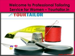 Welcome to Professional Tailoring Service for Women – Yourtailor.in