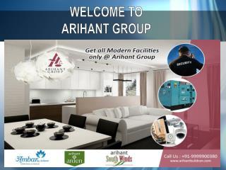 Arihant Group Offer Luxury Properties In NCR