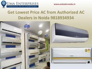 Get lowest Price Ac from Authorized AC Dealers in Noida 9818934934