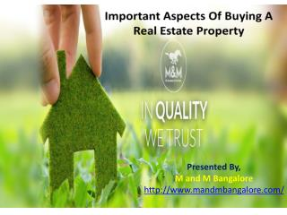 Important aspects of buying a Real Estate Property