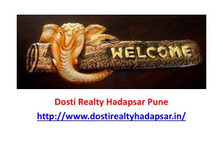 Dosti Realty Hadapsar Project