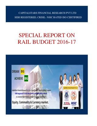 Special Report On Rail Budget 2016-17 Highlights..